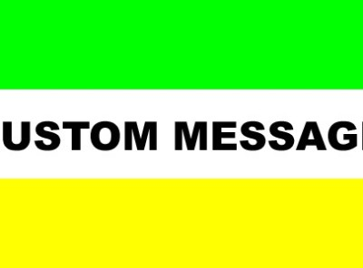 3' x 5' Flag with CUSTOM COLORS & MESSAGE (3 stripes)