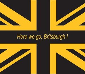 Here We Go Britsburgh Flag - SHIPPED OUTSIDE USA